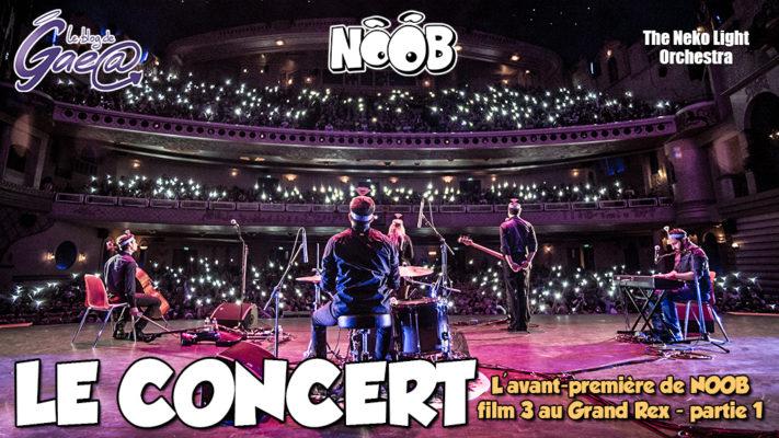 Concert des musiques de NOOB au GRAND REX à PARIS par le NEKO LIGHT ORCHESTRA